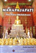 仏教関係書籍 MAHAPAJAPATI -The First Bhikkuni - Shobha Rani Dash 著